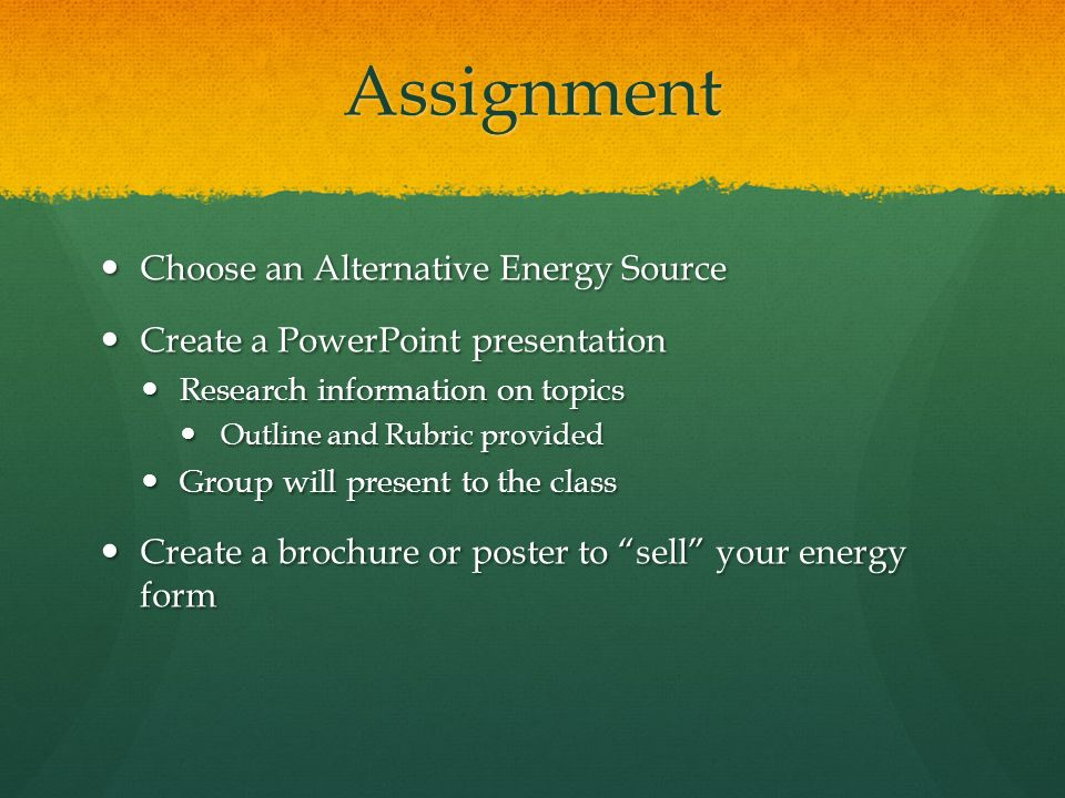 Assignment Choose an Alternative Energy Source