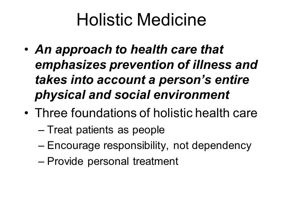 Conventional and holistic health approaches health and