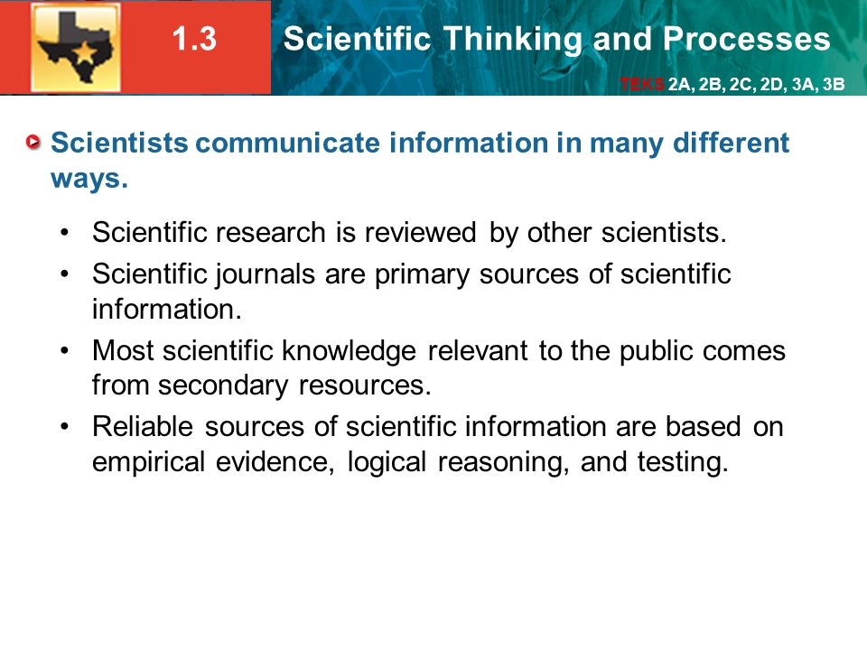 Scientists communicate information in many different ways.