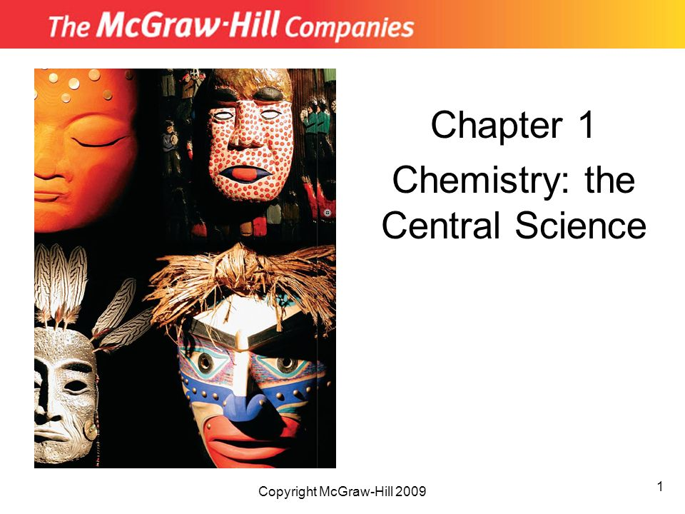 Chapter 1 Chemistry: the Central Science