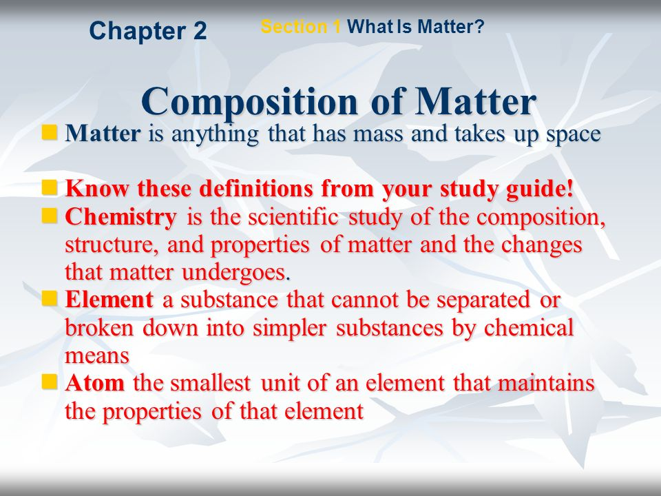 Matter Chapter 2 Modified from Holt, Rinehart, and Winston