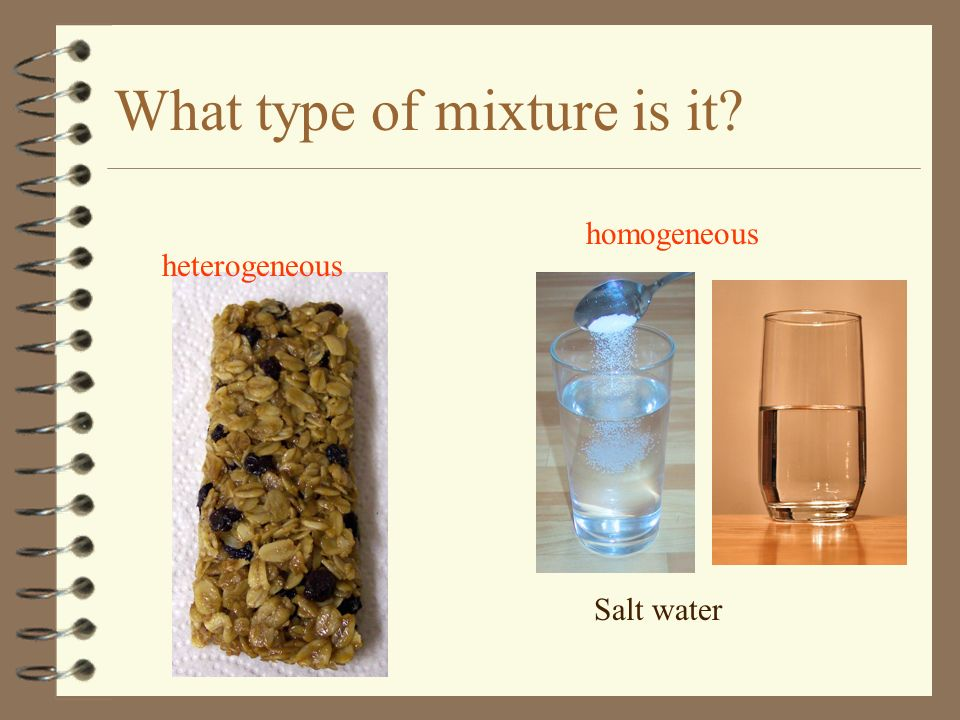 What type of mixture is it