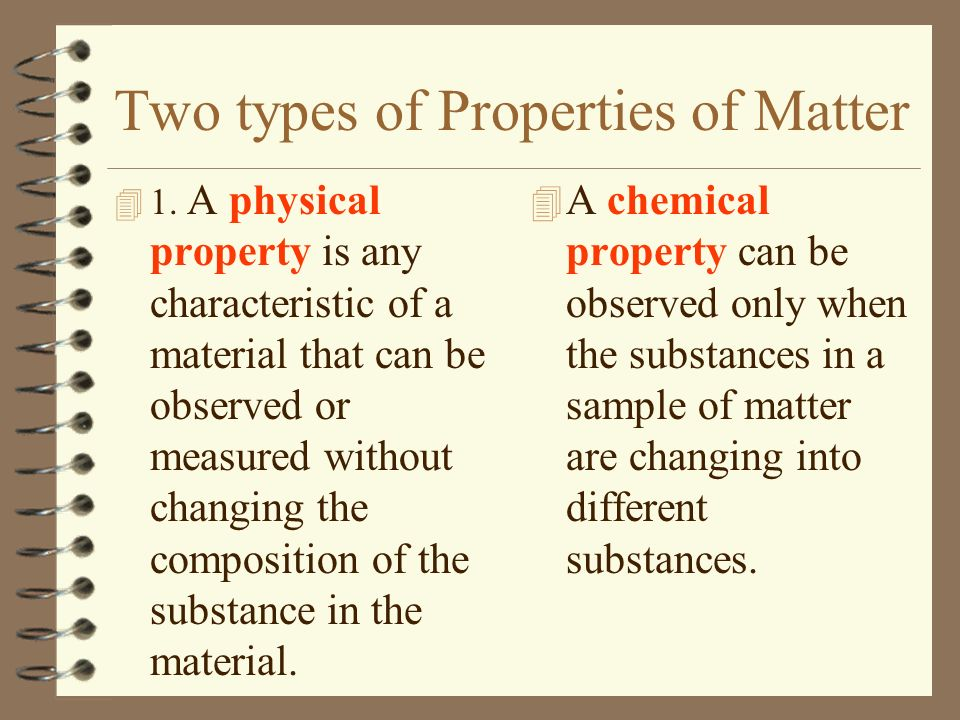 Two types of Properties of Matter