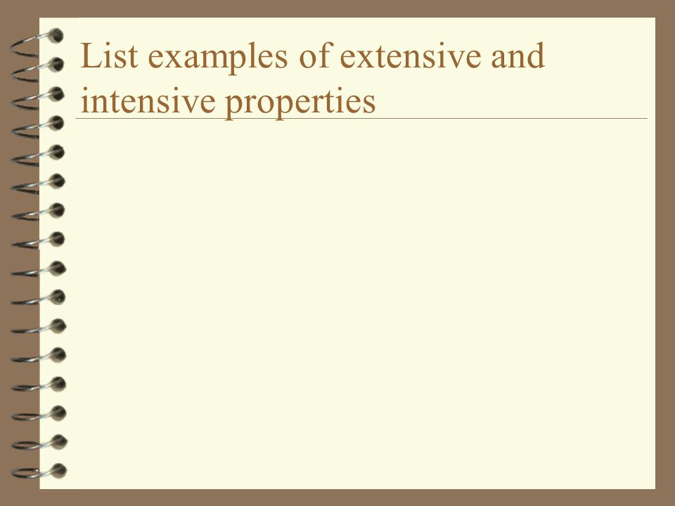 List examples of extensive and intensive properties