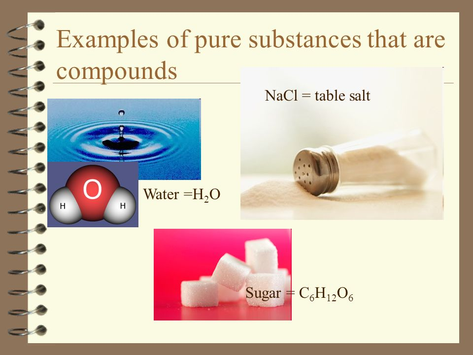 Examples of pure substances that are compounds