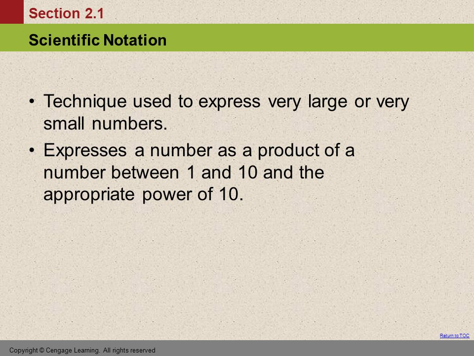 Technique used to express very large or very small numbers.