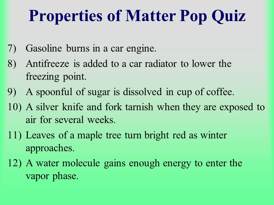 Properties of Matter Pop Quiz