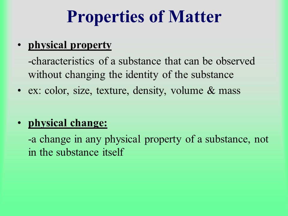 Properties of Matter physical property