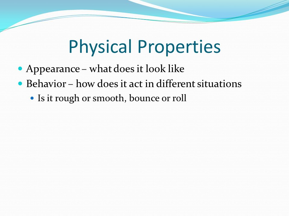 Physical Properties Appearance – what does it look like
