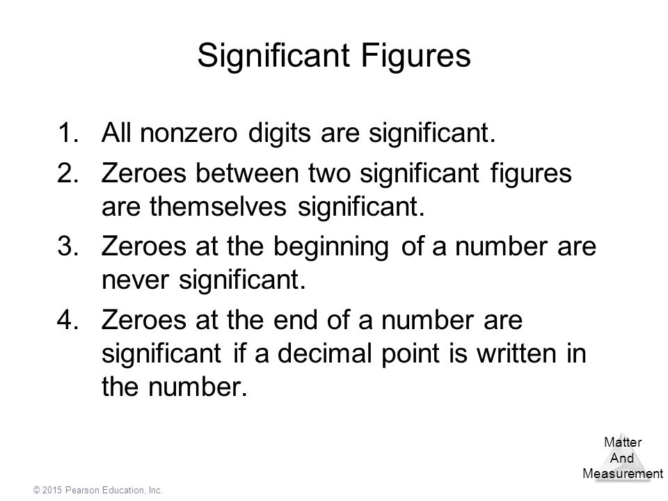 Significant Figures All nonzero digits are significant.