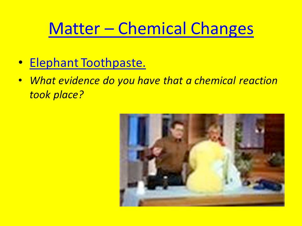 Matter – Chemical Changes