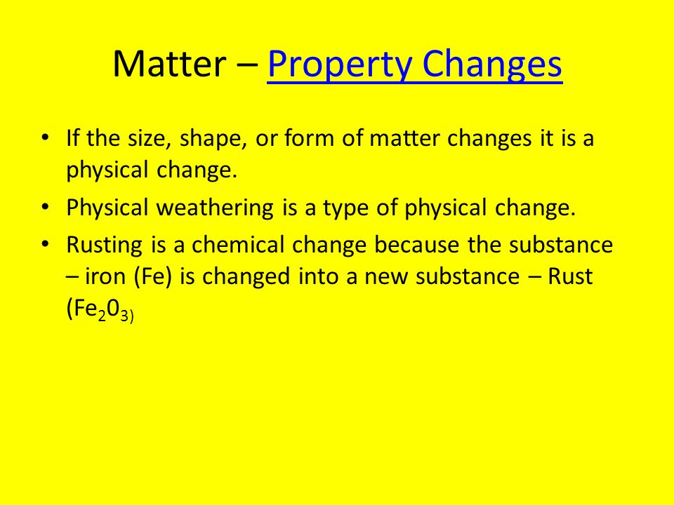 Matter – Property Changes