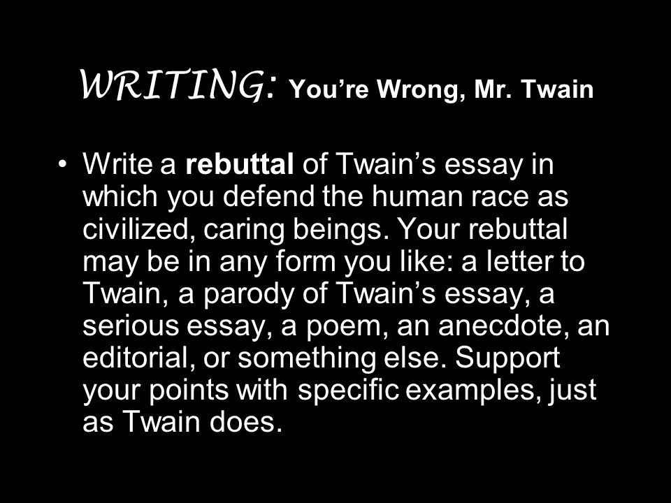 Thesis For Compare And Contrast Essay Writing Youre Wrong Mr Twain Short Essays In English also Essay Topics For Research Paper Man Is The Only Animal That Blushes  Ppt Video Online Download Persuasive Essay Paper