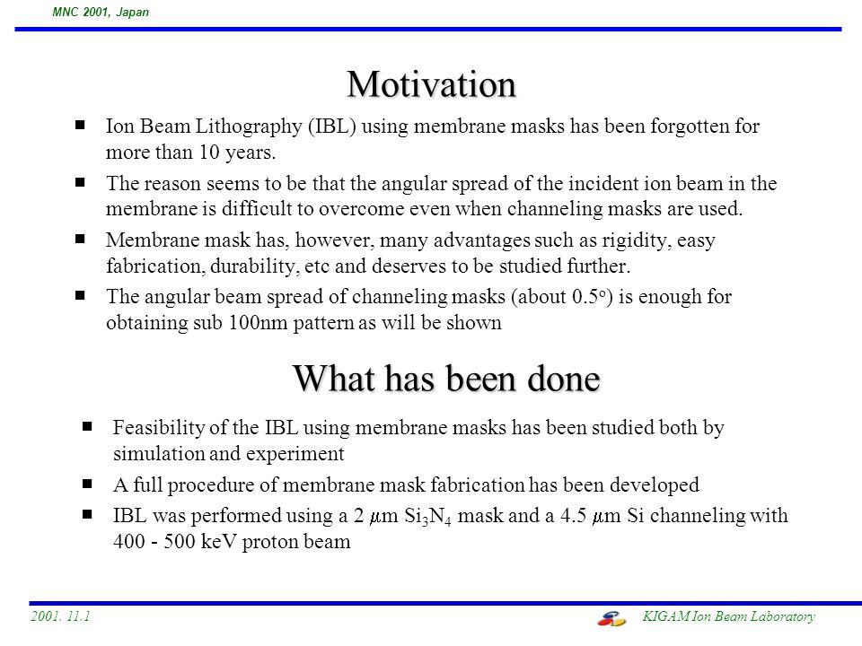 Ion Beam Lithography Using Membrane Masks - ppt download
