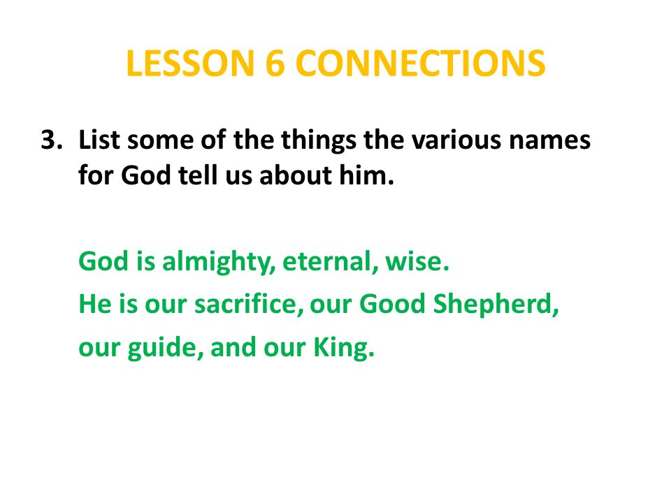 LESSON 6 CONNECTIONS What does God's name mean? - ppt download