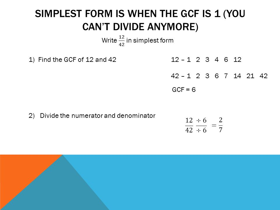 simplest form 12/14  Number Theory and Fractions - ppt video online download