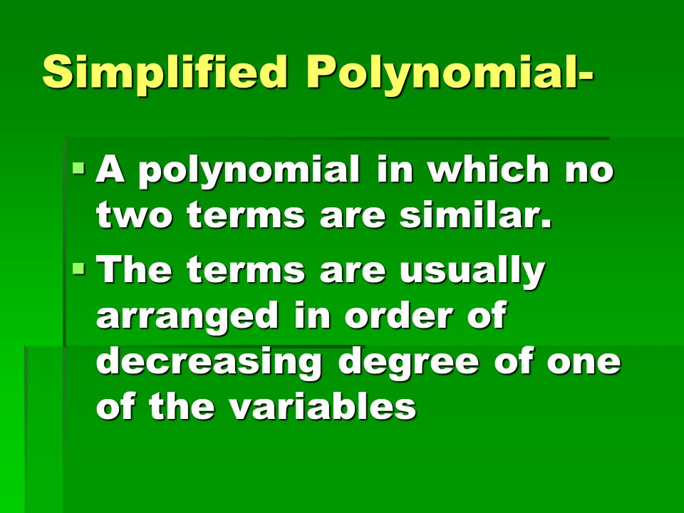 Simplified Polynomial-