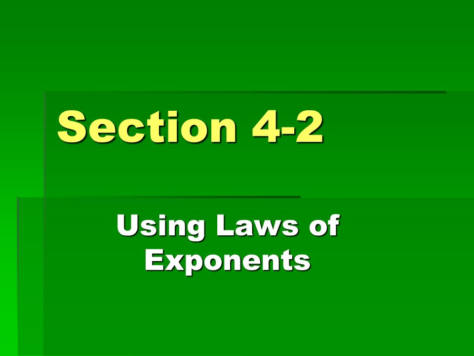 Using Laws of Exponents
