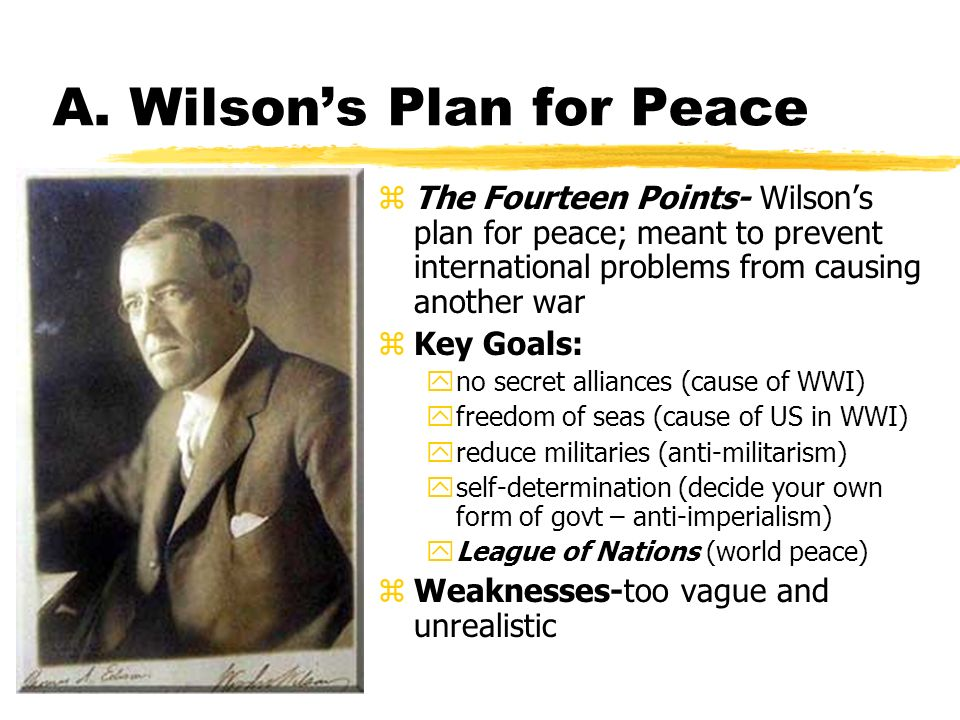 A. Wilson's Plan for Peace