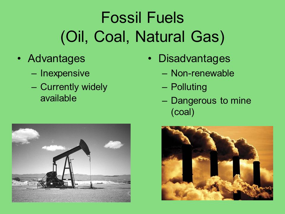 Fossil Fuels (Oil, Coal, Natural Gas)
