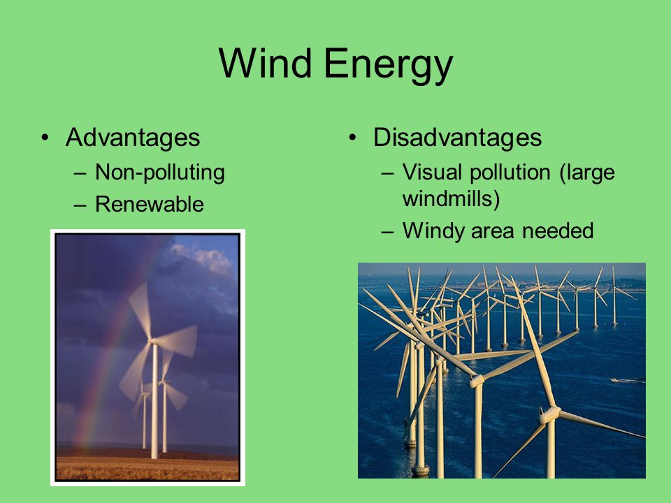 Wind Energy Advantages Disadvantages Non-polluting Renewable