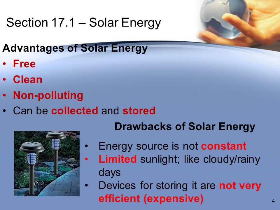 Section 17.1 – Solar Energy Advantages of Solar Energy Free Clean