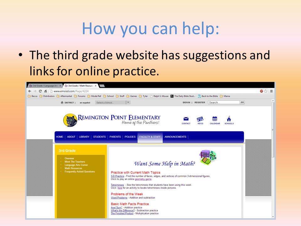 How you can help: The third grade website has suggestions and links for online practice.