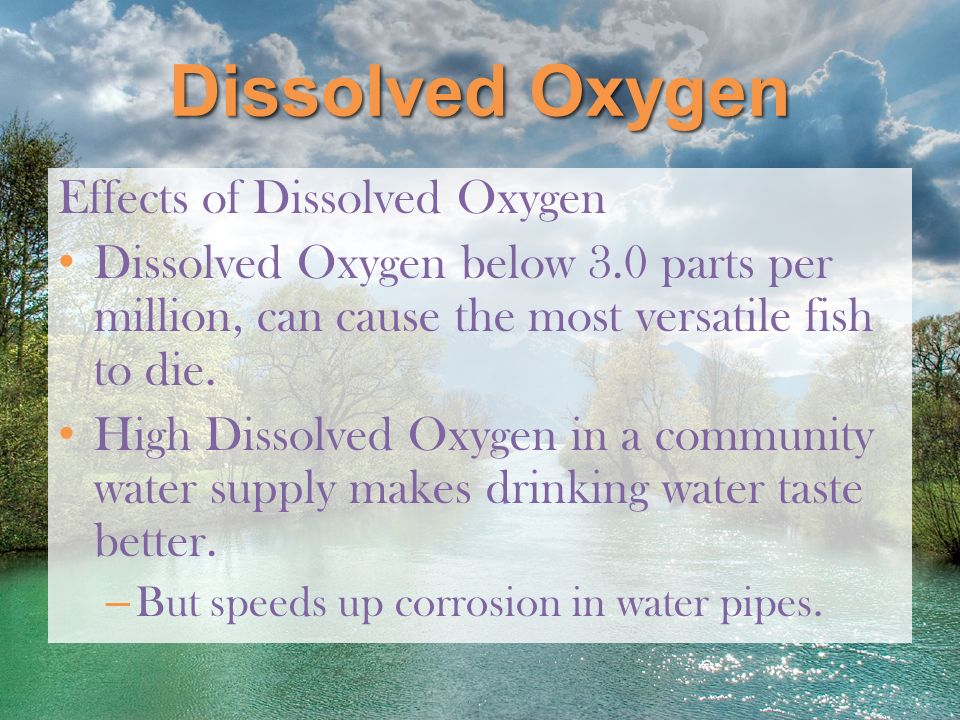 Dissolved Oxygen Effects of Dissolved Oxygen