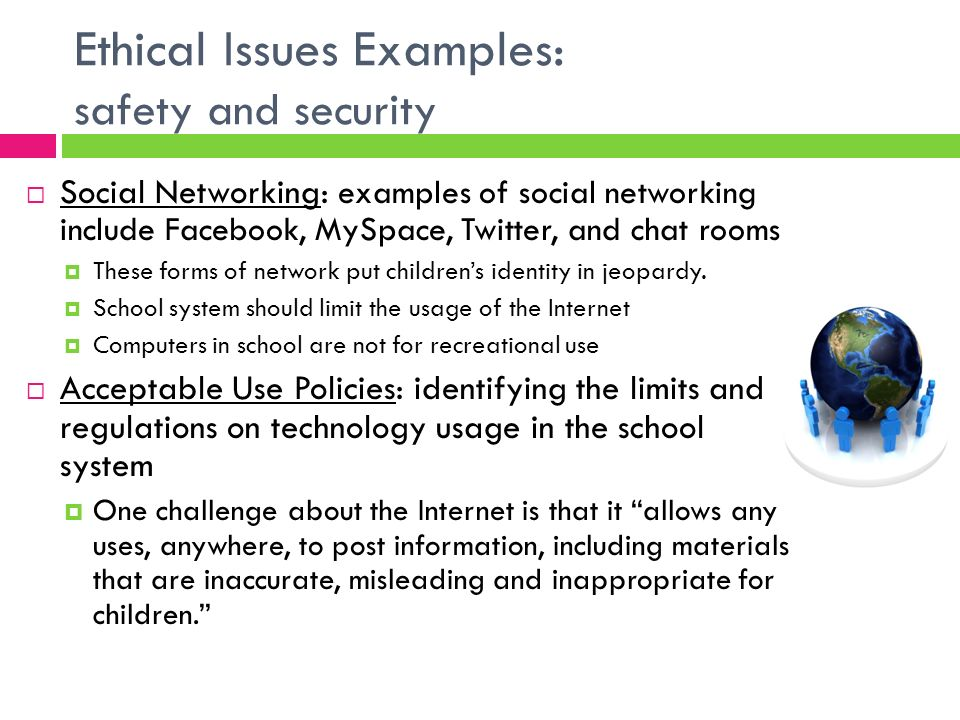 ethical issues examples safety and security