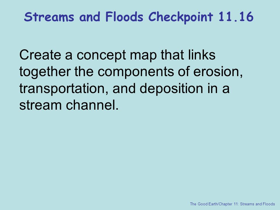 Streams and Floods Checkpoint 11.16