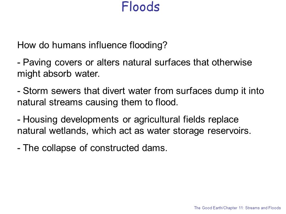 Floods How do humans influence flooding