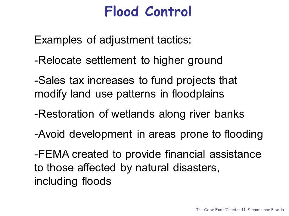 Flood Control Examples of adjustment tactics: