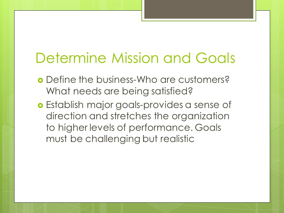 Determine Mission and Goals