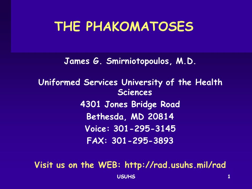 THE PHAKOMATOSES James G. Smirniotopoulos, M.D.