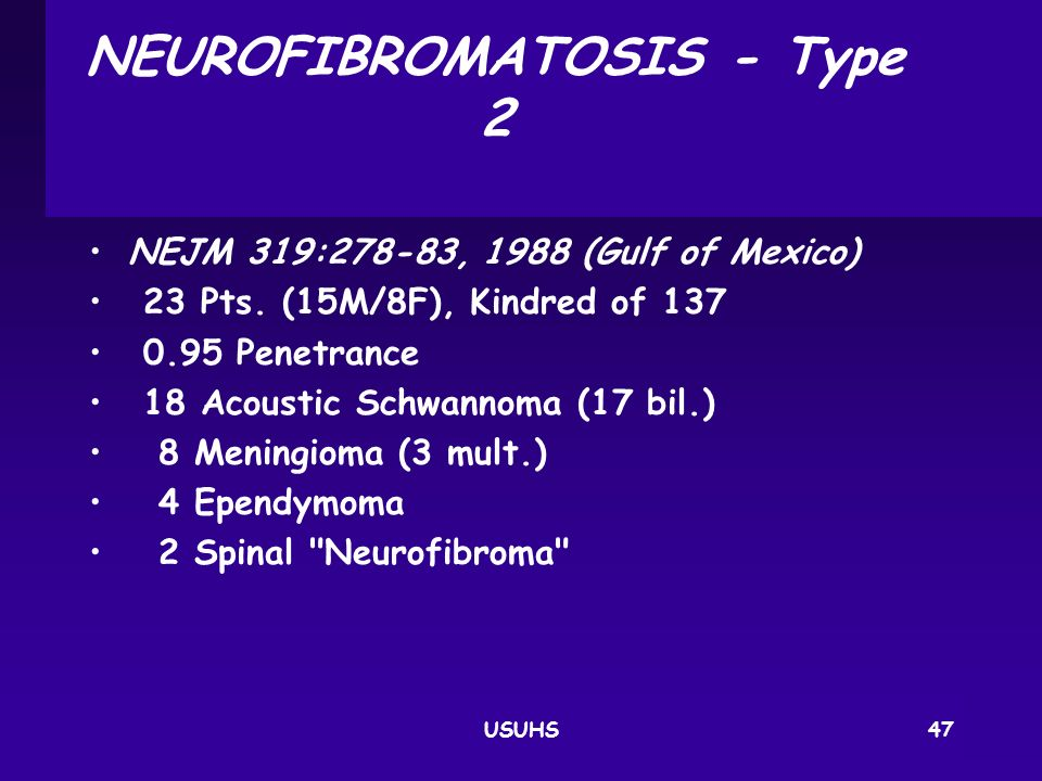 NEUROFIBROMATOSIS ‑ Type 2