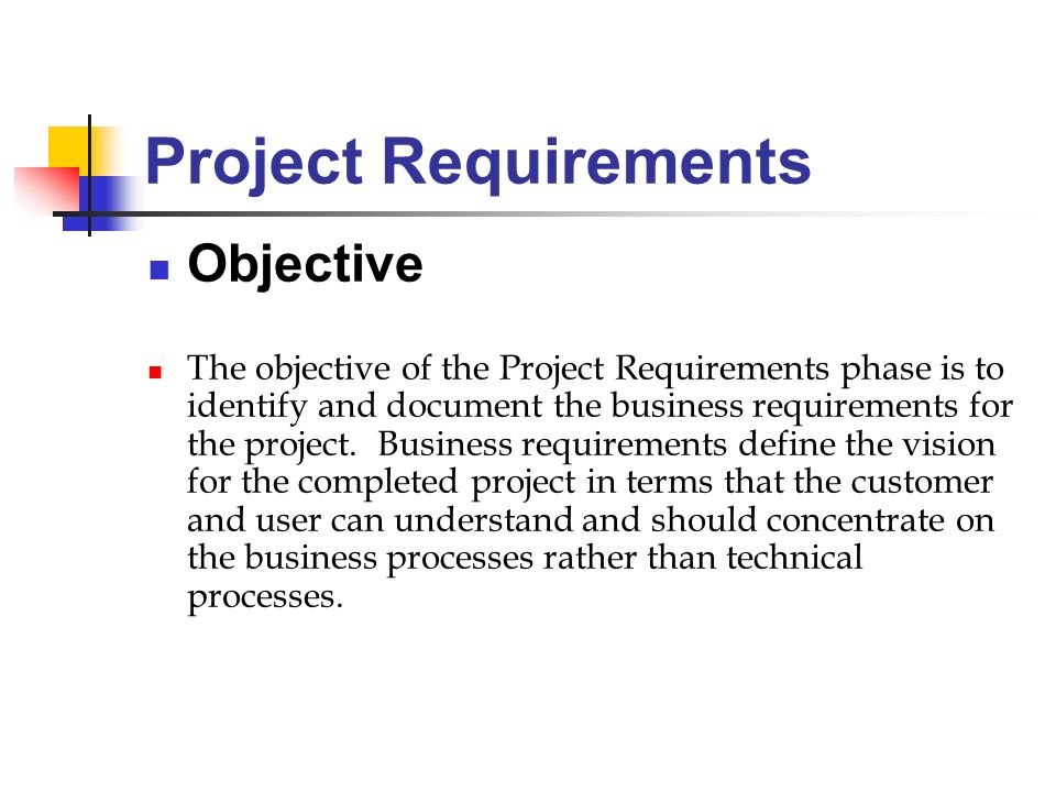 Project Requirements Objective