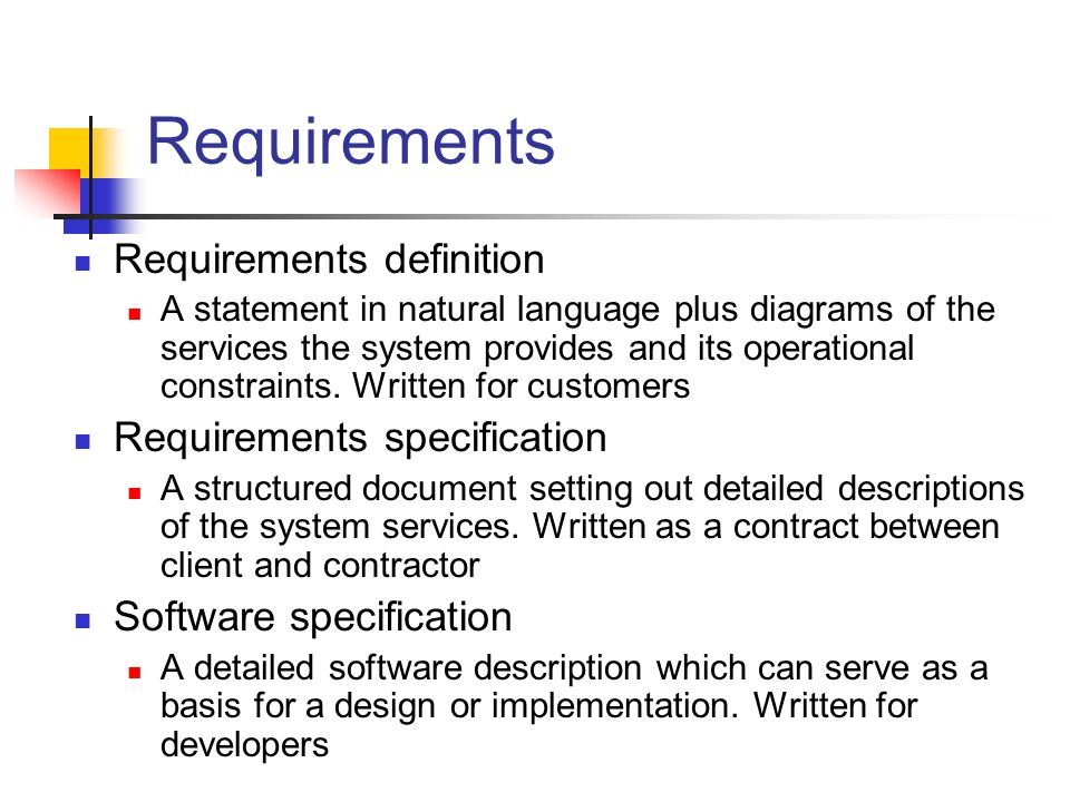 Requirements Requirements definition Requirements specification