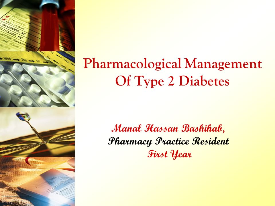 Pharmacological Management Of Type 2 Diabetes