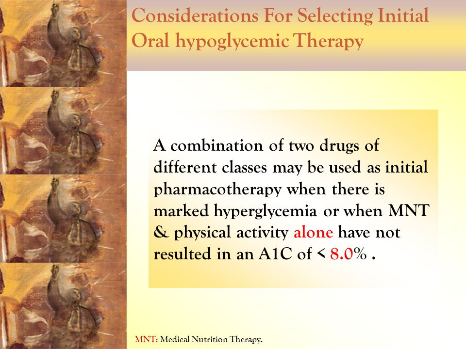 Considerations For Selecting Initial Oral hypoglycemic Therapy