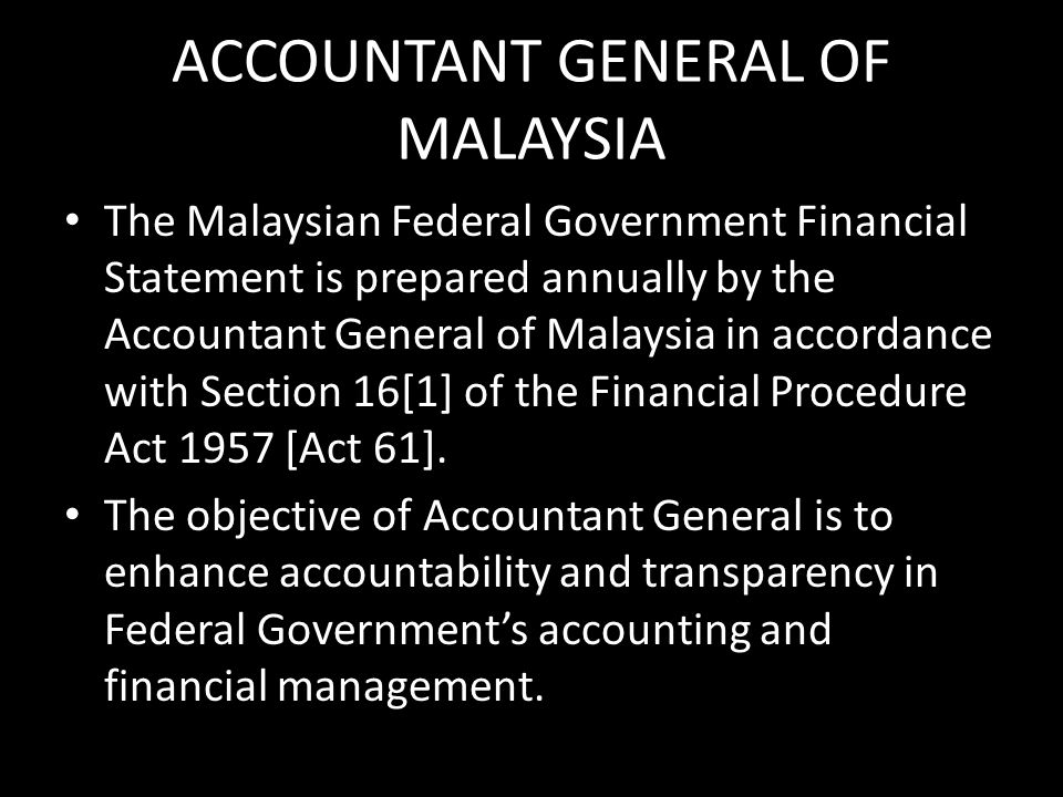 ACCOUNTANT GENERAL OF MALAYSIA