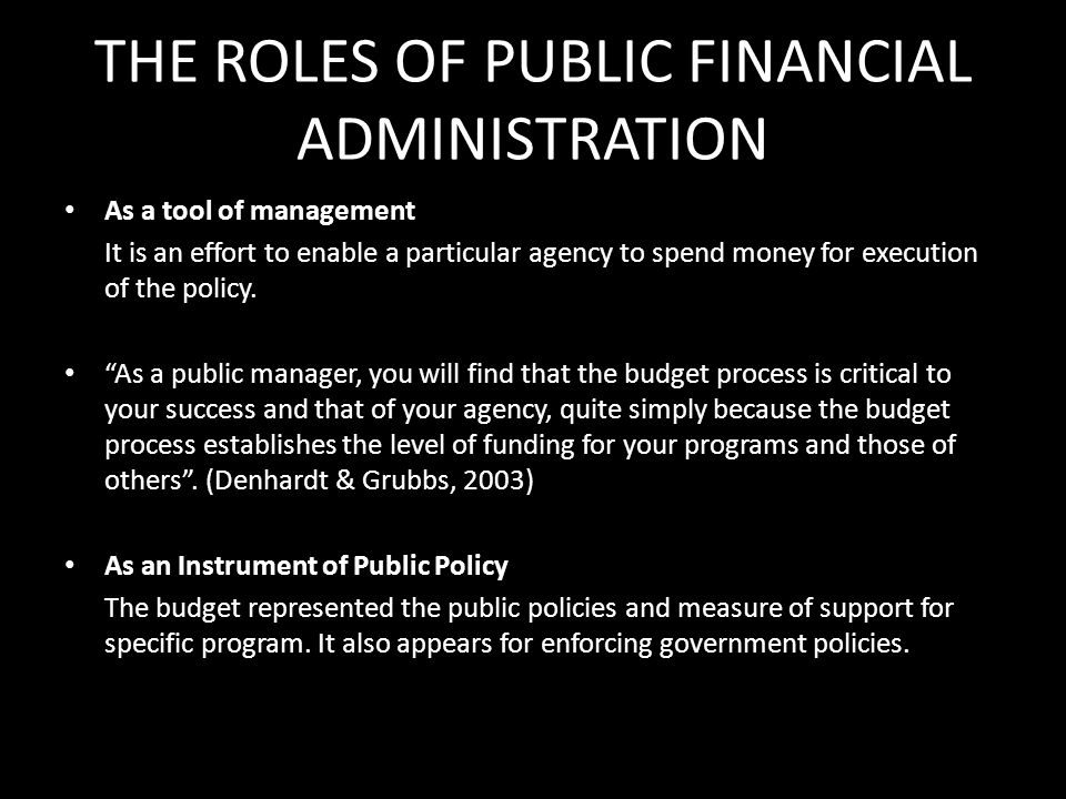 THE ROLES OF PUBLIC FINANCIAL ADMINISTRATION