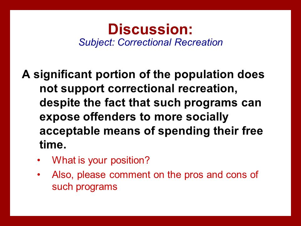 Discussion: Subject: Correctional Recreation