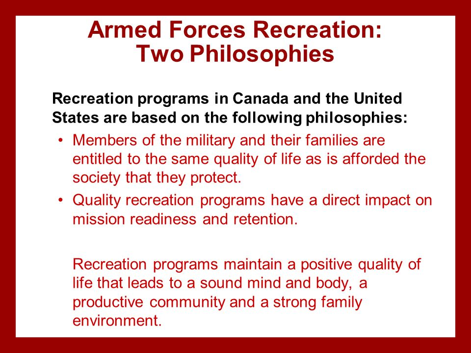 Armed Forces Recreation: Two Philosophies