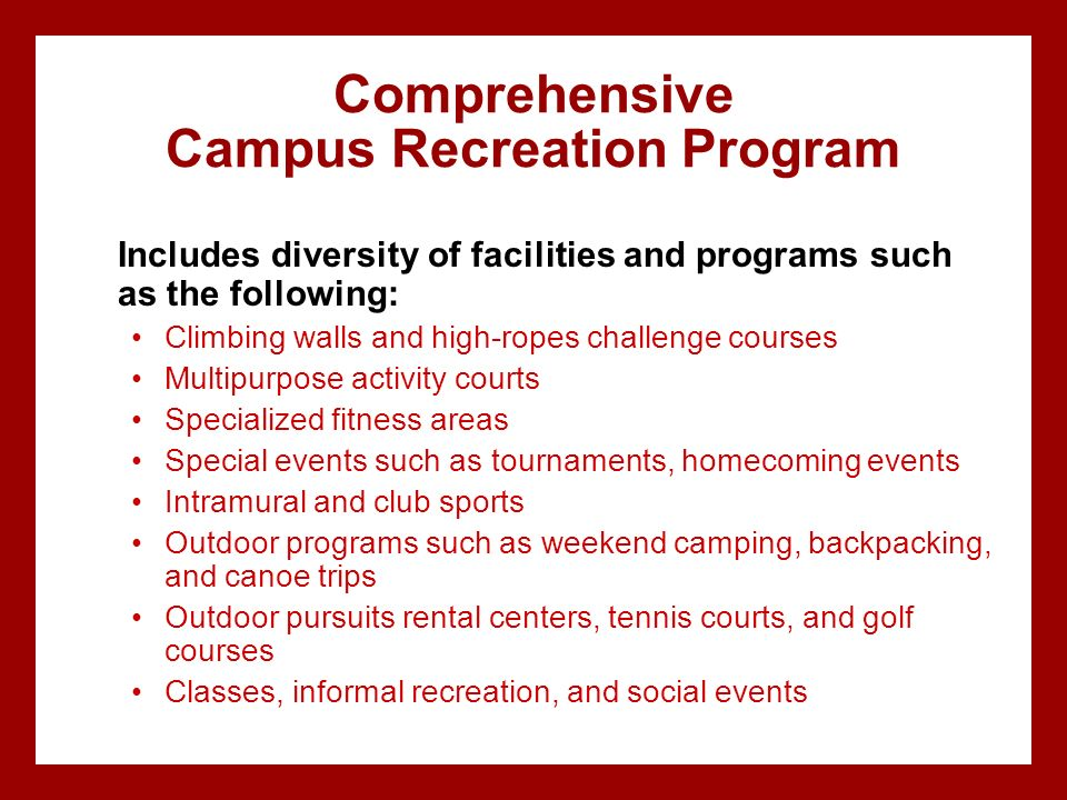 Comprehensive Campus Recreation Program