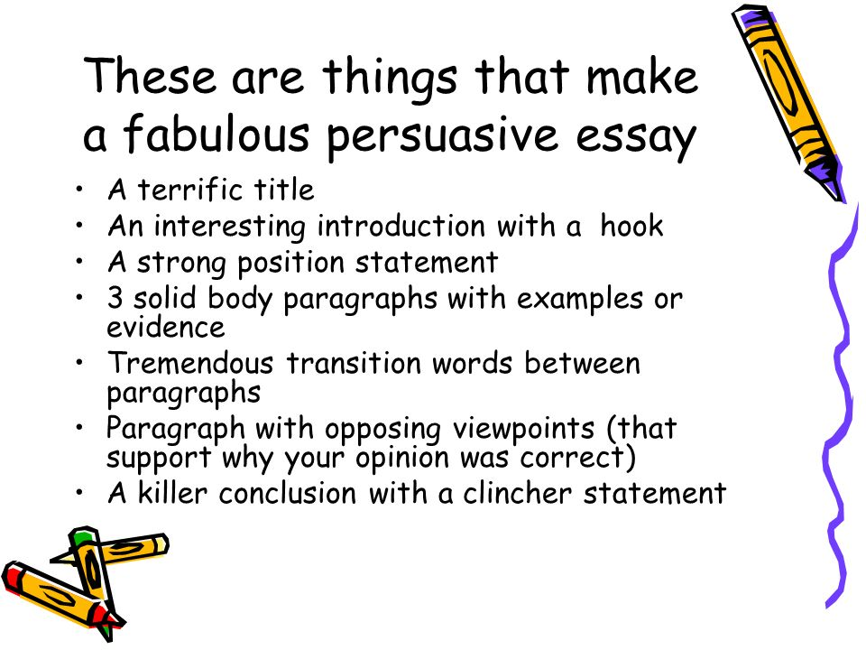 how should a persuasive essay be set up The final paragraph needs to wrap up and state the point of the story, whether it is a lesson, an idea, or just a learning experience  here is an example of writing used in a personal narrative essay notice the tone and words that set the mood you can almost feel the heat and humidity  persuasive or argumentative essay.