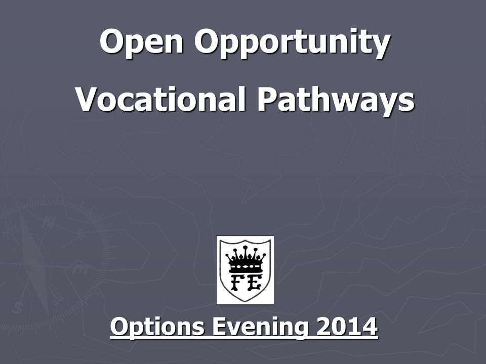 Open Opportunity Vocational Pathways