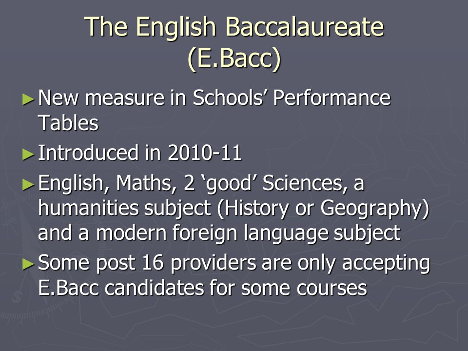 The English Baccalaureate (E.Bacc)