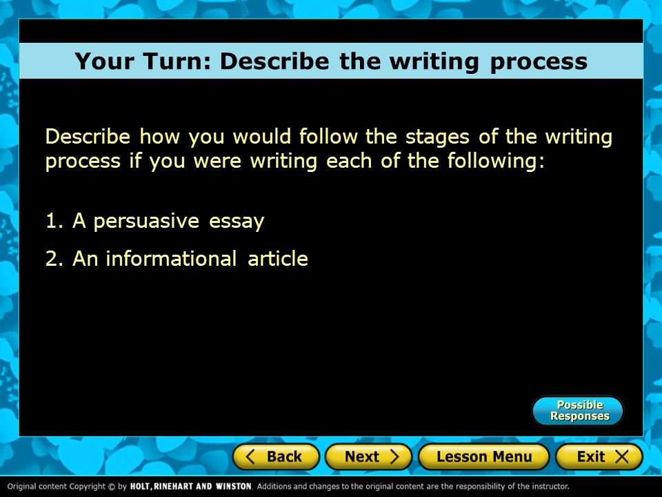 Your Turn: Describe the writing process