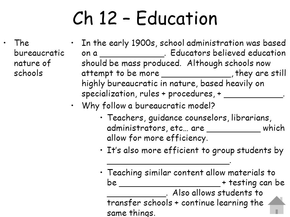 Ch 12 – Education The bureaucratic nature of schools