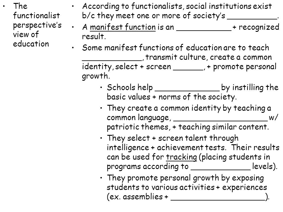 The functionalist perspective's view of education
